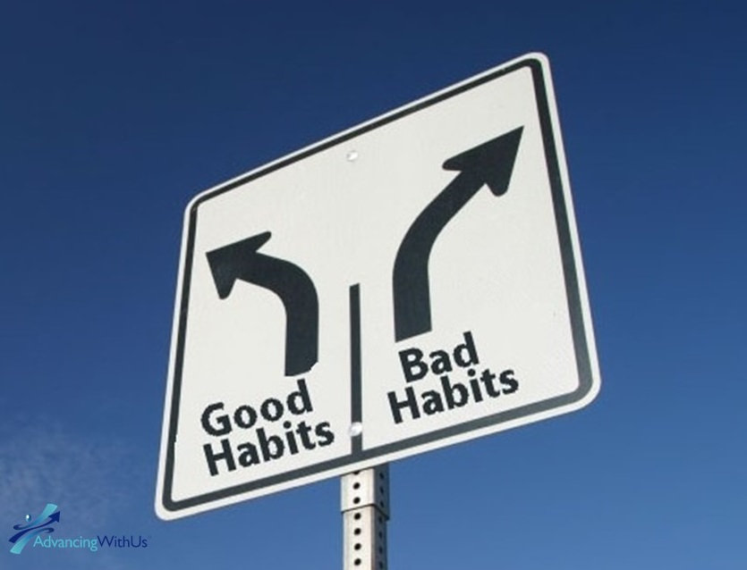 sign with bad habits and good habits from AdvancingWithUs